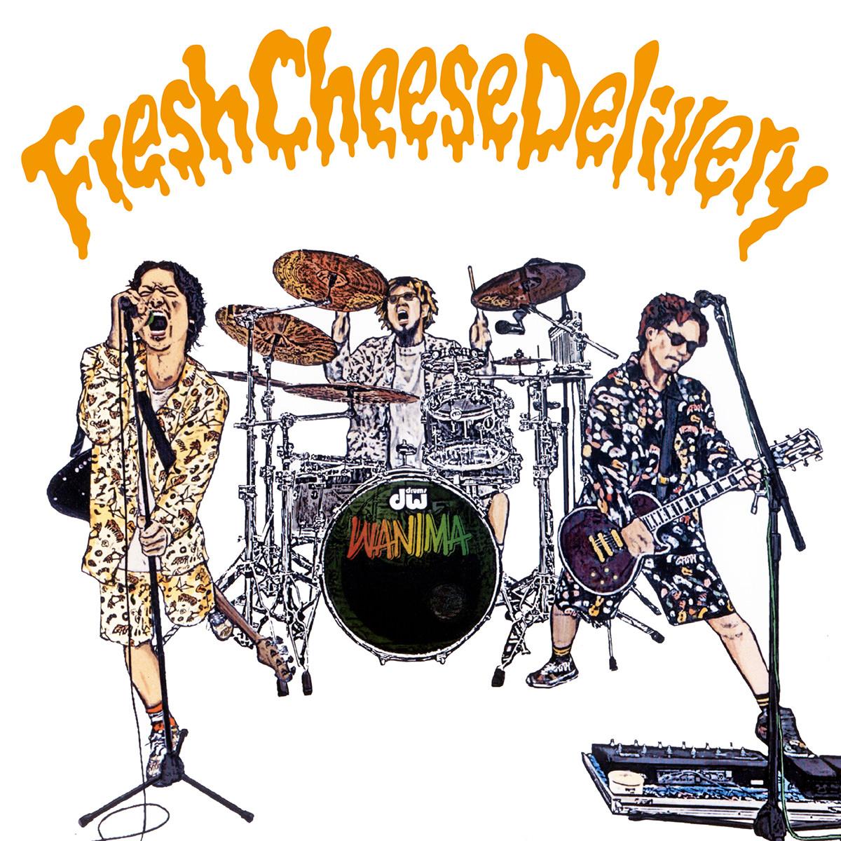 WANIMA サブスク限定アルバム「Fresh Cheese Delivery」ジャケット画像